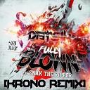 Datsik feat Snak The Ripper - Fully Blown Krono Remix