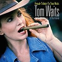 Female Tribute To Tom Waits - Vol.1 [CD1]