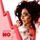 Sayen - No Control The Mood Remix