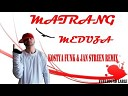 Matrang - Медуза (DJ Jan Steen Remix)