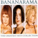 Bananarama - It Ain t What You Do It s the Way That You Do It