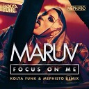 MARUV - Focus on me(Kolya Funk & Mephisto Remix)