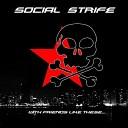 Social Strife - I Don t Care