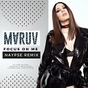 MARUV - Focus On Me (Naypse Remix)