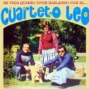 Mi Vida Quiero Vivir Bailando Con el Cuarteto Leo