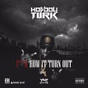 Hot Boy Turk - Ugghhh Remix Feat Boosie BadAzz Bankroll Fresh Prod By DT Spacely