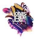 JONAS BLUE - Mama
