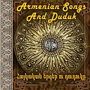 Armenian songs and duduk