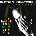 Зарубежные хиты 90 х - Captain Hollywood Project More And More