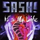 Sash - It s My Life