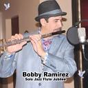 Bobby Ramirez - You ve Changed
