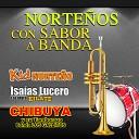 Isaias Lucero y Su Grupo Kilate Isaias Lucero Y Su Grupo Kilate - Si Tu No Me Quieres
