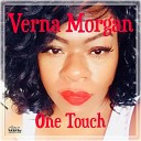 Verna Morgan - One Touch