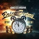 Gucci Mane - Catch a Box