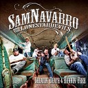 Sam Navarro and The Lone Star Devils - I m Always Wrong