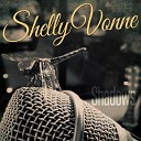 Shelly Vonne - Into the Shadows