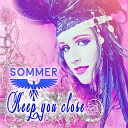 Sommer - Keep You Close