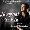 Swapnil Bandodkar Neha Rajpal - Mantra Priticha Kani Ghoomto From Aata Mi Kashi Diste