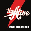 The Alive - Its Hard Enough so Why Do You Wanna Be Alone Tonight