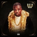 B I G Lo da Artist feat Iyanswer - Time We Rule Our World