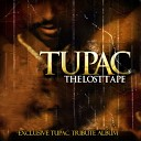 Tupac - How Do Want It Live