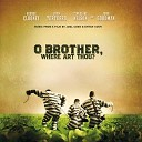 Music from the motion Picture - Soggy Bottom Boys feat Dan Tyminski I Am A Man Of Constant Sorrow with band