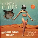Capital Cities - Drifting Eugene Star Remix