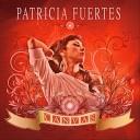 Patricia Fuertes - Duele el Coraz n