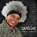 Sonia Santos - Se Eu Quiser Falar Com Deus