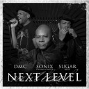 Sonix The Mad Scientist feat DMC Sugar Blue - Next Level feat DMC Sugar Blue