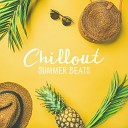 Summer Time Chillout Music Ensemble - Hot Morning