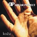 Dream Project - Ljubim Te