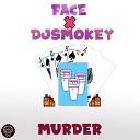 FACE - MURDER