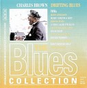 71 Charles Brown - Drifting Blues