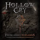 Hollow Cry - Never Enough