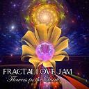 Fractal Love Jam - Night in the House of Light