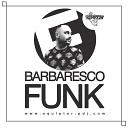 Mixed by Squlptor - Barbaresco Funk Side E 07 JKriv the Disco Machine Cant Give It Up Dicky Trisco Mix