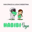 Yan Space Lusia Chebotina - Habibi Anti Vogue