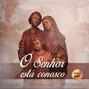 T nia e Rubens Sabino M rcio Todeschini - Fam lia Ben o de Deus