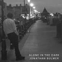 Jonathan Bulmer - Alone in the Dark