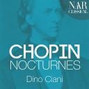 Dino Ciani - Nocturnes Op 55 No 2 in E Flat Major Lento sostenuto