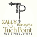Zally - Performance