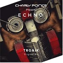 Charly Ponce Presents Echo - Tronik