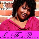 Soul Food Poems - Echoes of Love
