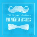 The Hipster Orchestra - Lithium