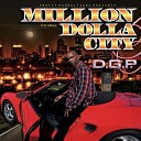 D G P - Million Dolla City