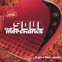 The Soul Merchants - How Do You Do It