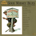 Good Whiskey Blues Vol.5 - From The State Of New Jersey