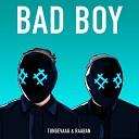 Tungevaag & Raaban - Bad Boy (feat. Luana Kiara)