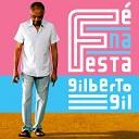 Gilberto Gil - Maria Minha